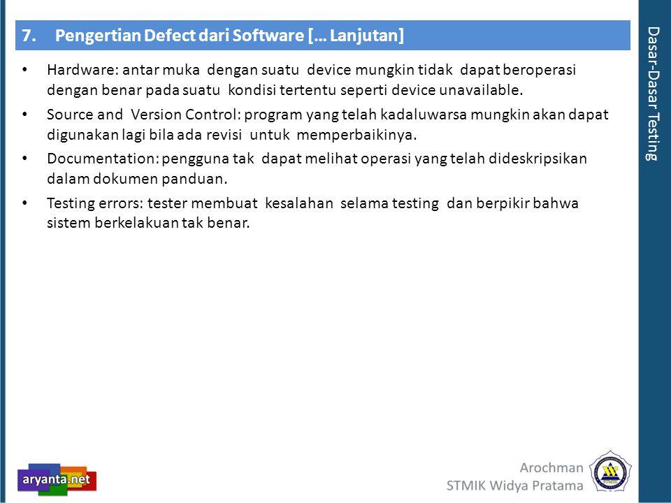 7. Pengertian Defect dari Software [… Lanjutan]